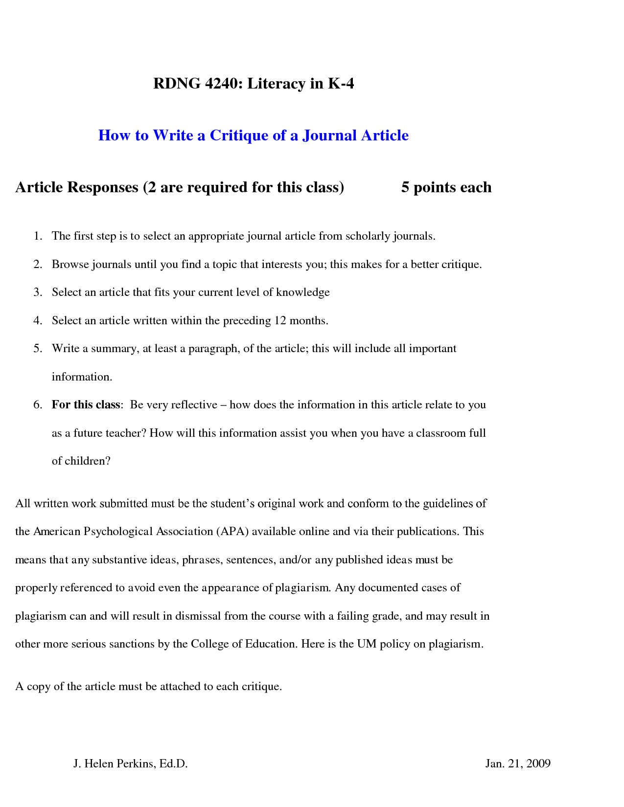 writing a journal critique Welcome to the purdue owl purdue owl writing lab journal articles  to that end, this resource will help you prepare and write essays for exams book review.