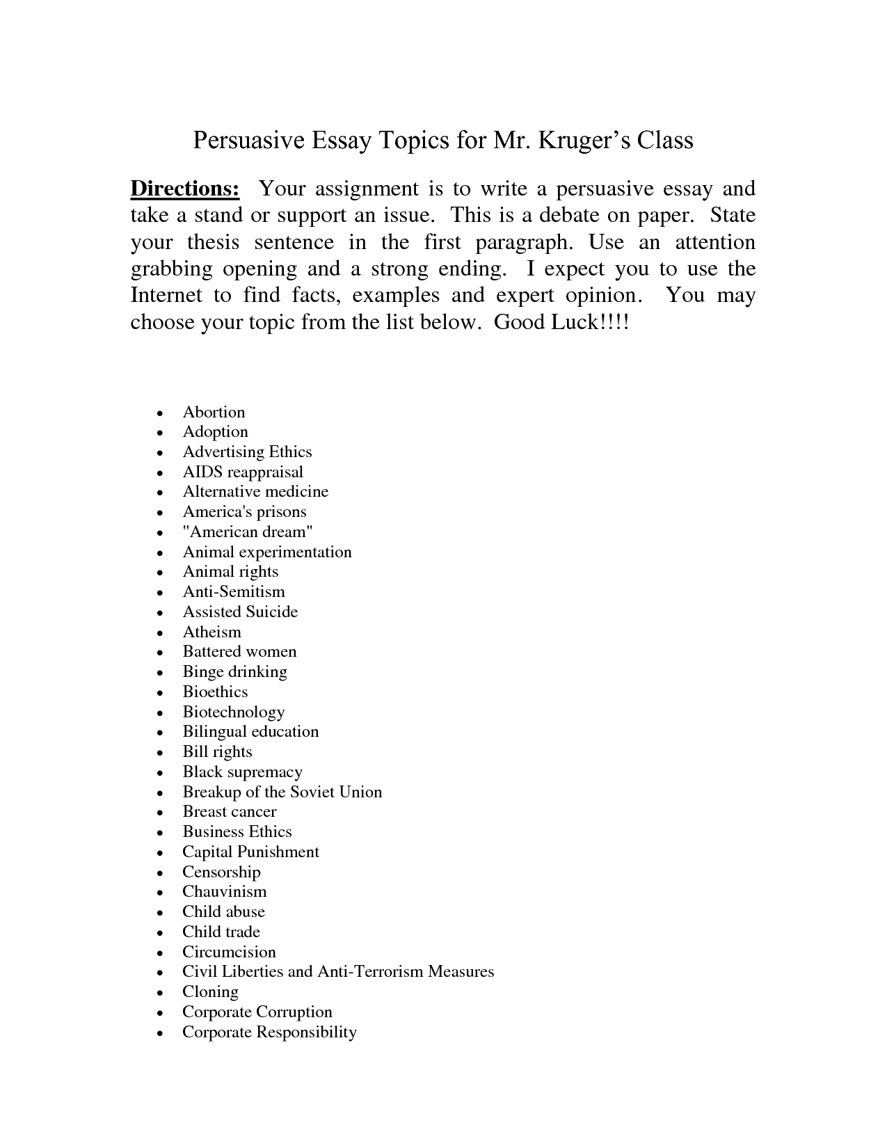 good subjects for argument essays Good argument essay subjects  click to continue 3 page essay double spaced remember that anything can become an object.