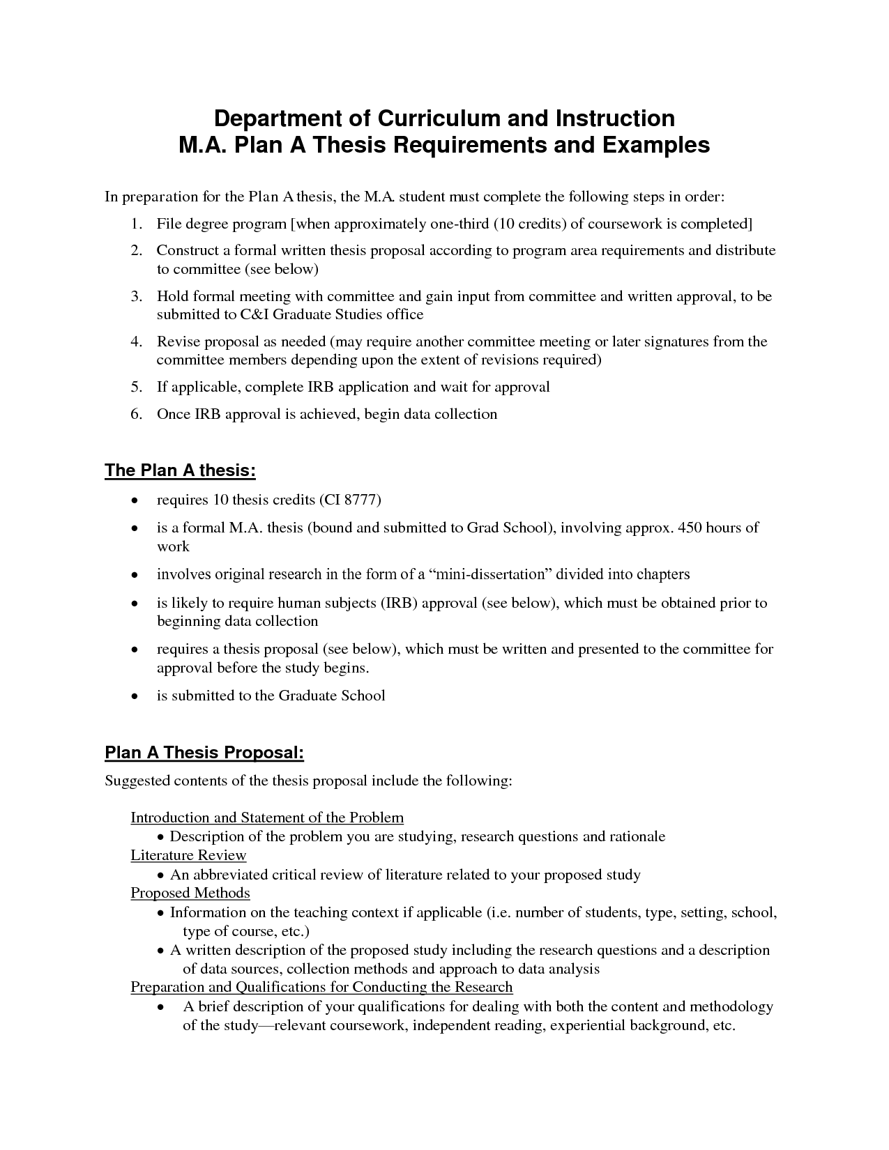 suggested thesis proposals Suggested outline for ma thesis proposals in rhetoric / composition a master's thesis in rhetoric and composition addresses a problem, question or issue concerned with.