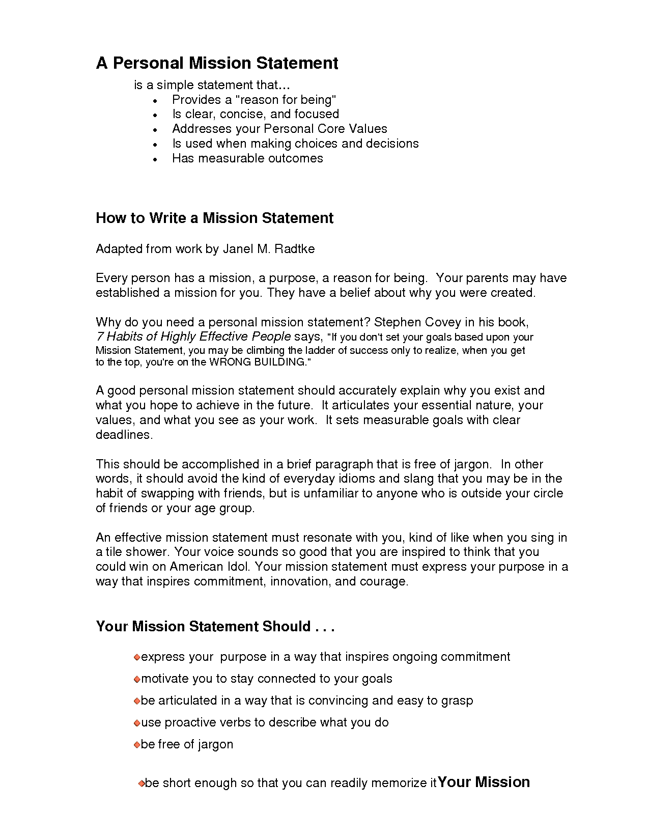 writing a mission statement for a school Kimball elementary school mission statement and goals  to continue to improve the writing skills of all students by emphasizing writing for a variety of purposes .